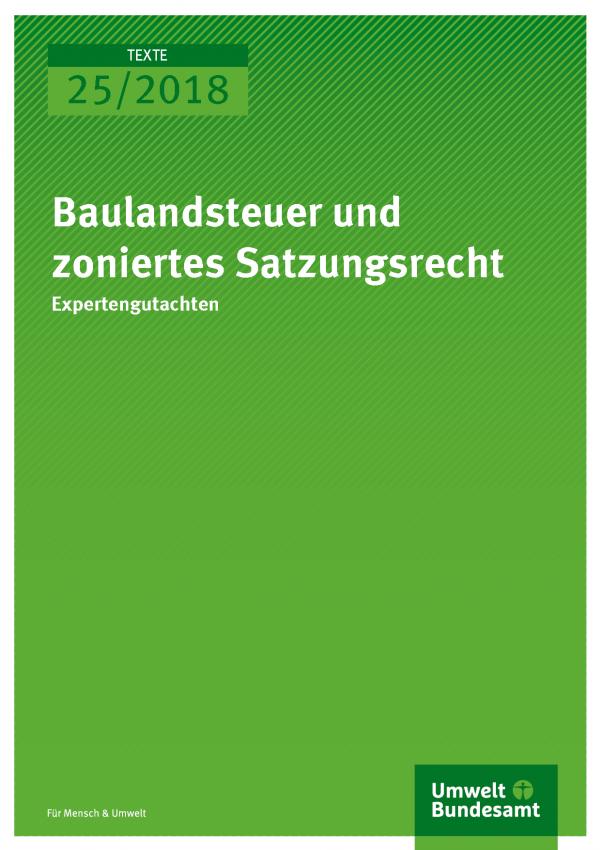 Cover der Publikation Texte 25/2018 Baulandsteuer und zoniertes Satzungsrecht