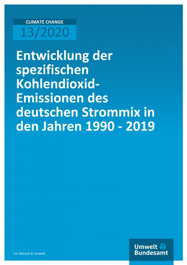 Cover der Publikation CLIMATE CHANGE 13/2020 Entwicklung der spezifischen Kohlendioxid- Emissionen des deutschen Strommix in den Jahren 1990 - 2019
