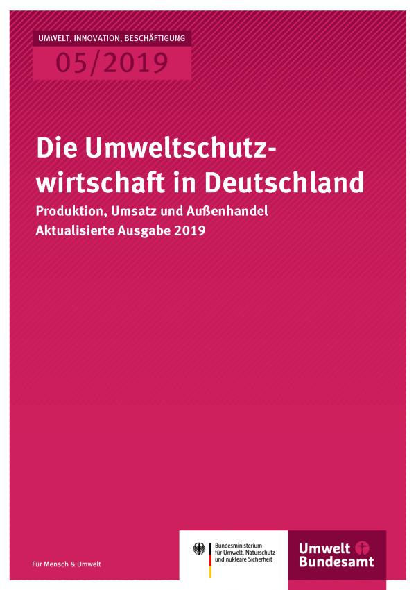 Cover der Publikation UIB 05/2019 Die Umweltschutzwirtschaft in Deutschland