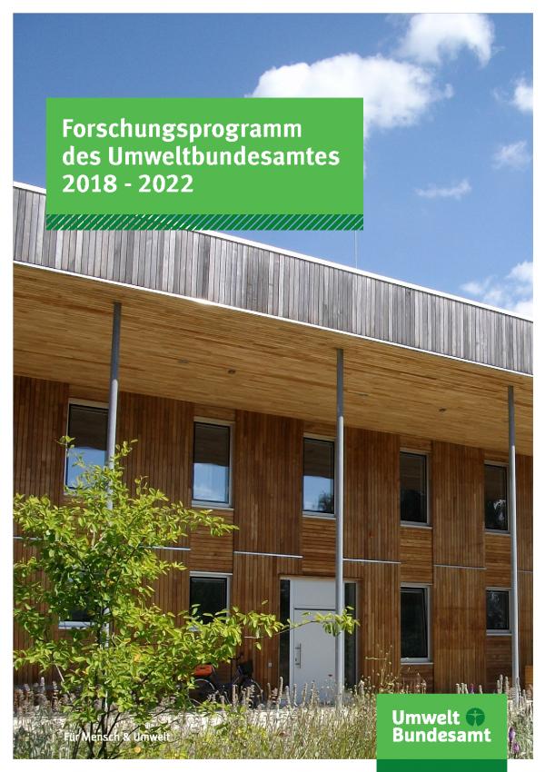 Cover der Fachbroschüre Forschungsprogramm des Umweltbundesamtes 2018 - 2022