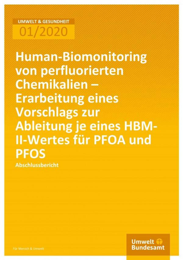 Cover der Publikation Umwelt & Gesundheit 01/2020 Human-Biomonitoring von perfluorierten Chemikalien – Erarbeitung eines Vorschlags zur Ableitung je eines HBMII- Wertes für PFOA und PFOS