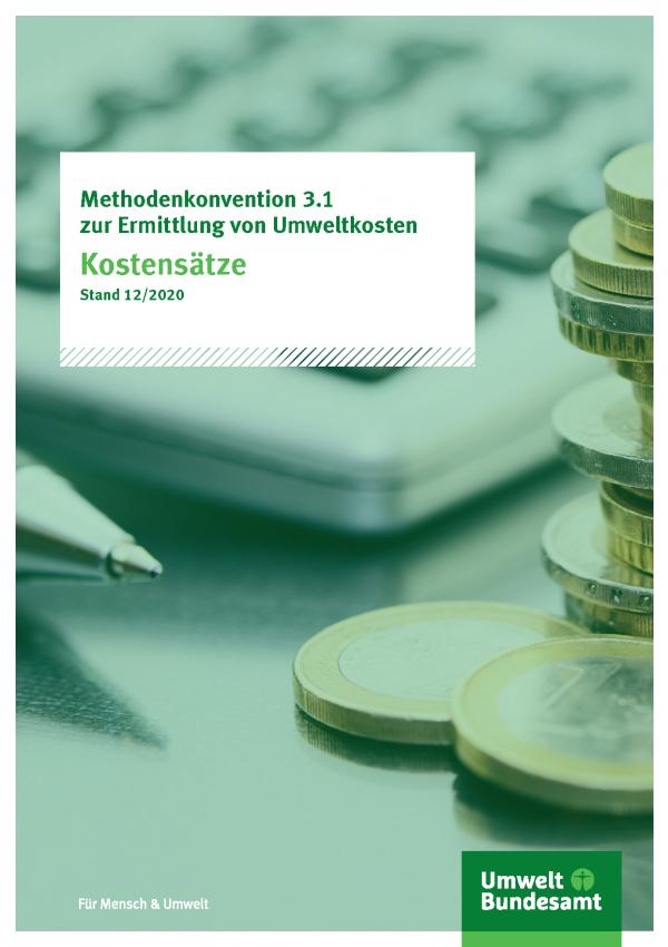 Cover der Publikation Methodenkonvention 3.1 zur Ermittlung von Umweltkosten - Kostensätze