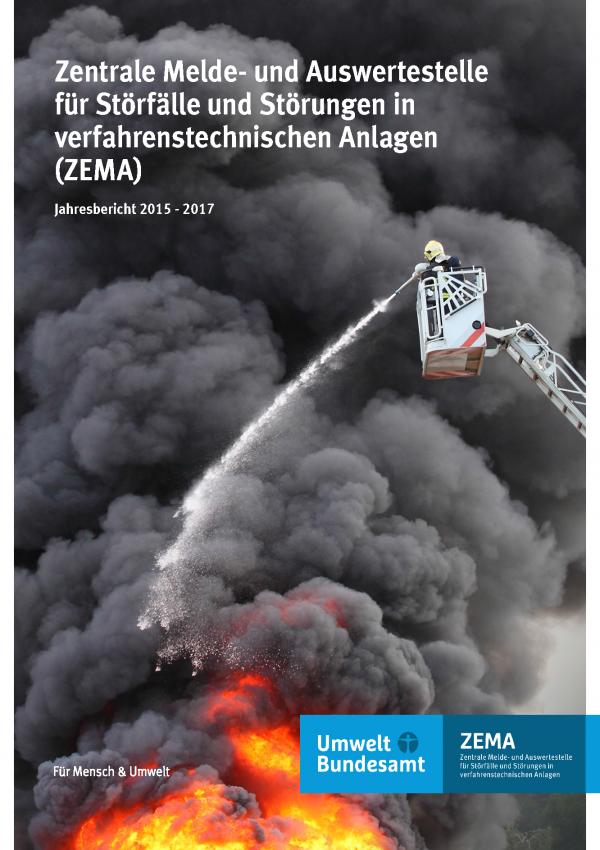Cover der Fachbroschüre Zentrale Melde- und Auswertestelle für Störfälle und Störungen in verfahrenstechnischen Anlagen (ZEMA) 2015 - 2017