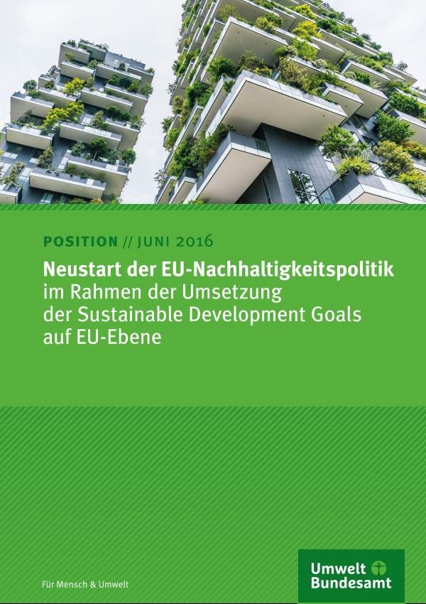 Neustart der EU-Nachhaltigkeitspolitik