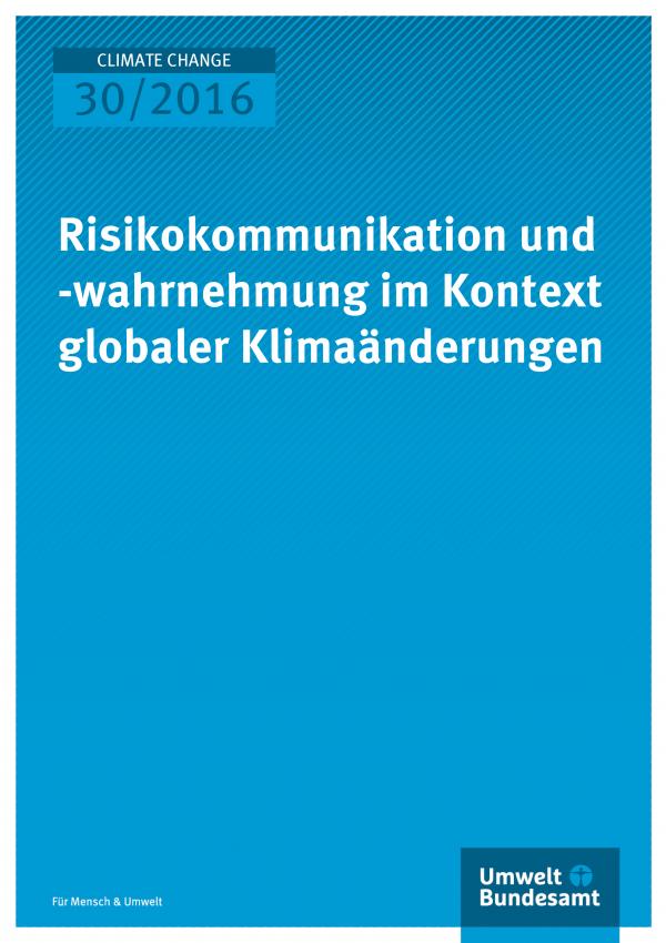 Risikokommunikation und -wahrnehmung im Kontext globaler Klimaänderungen