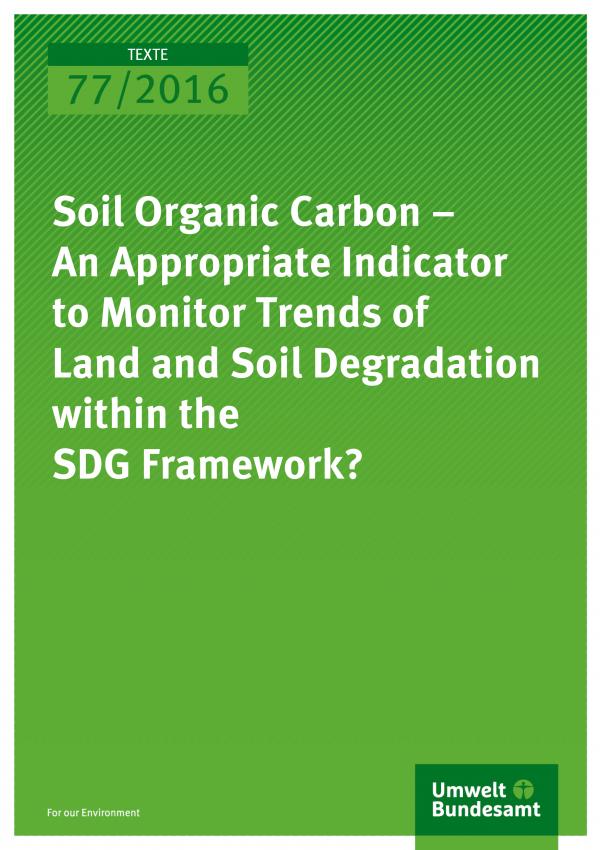 Organischer bodenkohlenstoff als wichtiger indikator f r for Soil organic carbon