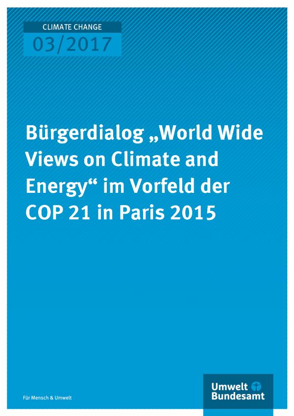 """Bürgerdialog """"World Wide Views on Climate and Energy"""" im Vorfeld der COP 21 in Paris 2015"""