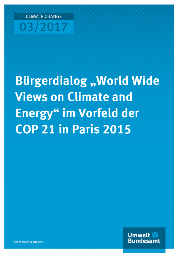 "Bürgerdialog ""World Wide Views on Climate and Energy"" im Vorfeld der COP 21 in Paris 2015"