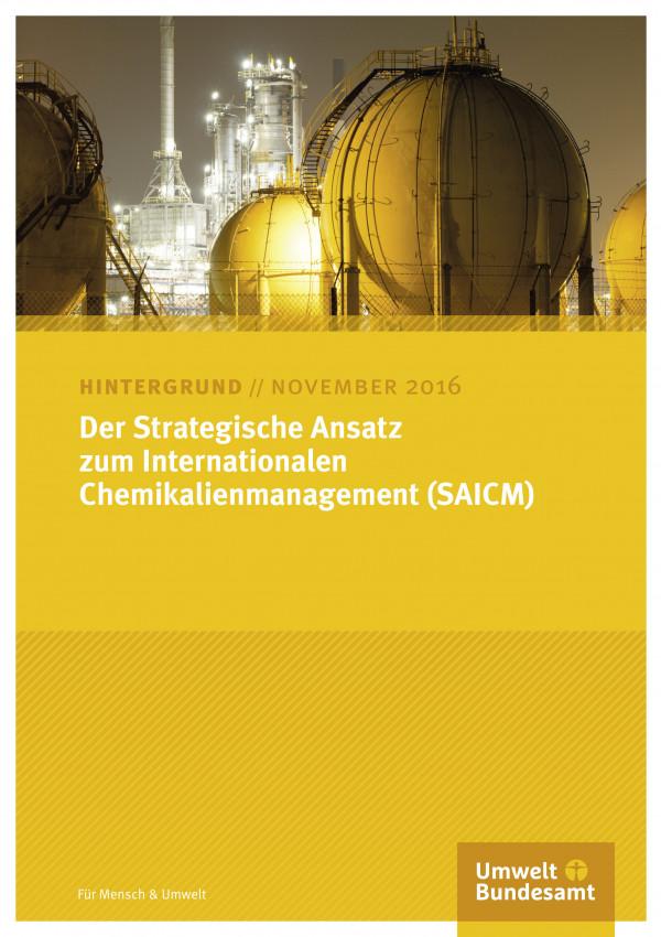 Der Strategische Ansatz zum Internationalen Chemikalienmanagement (SAICM)