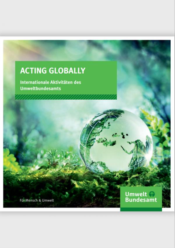 """Cover der UBA-Broschüre """"Acting globally – internationale Aktivitäten des Umweltbundesamtes"""""""