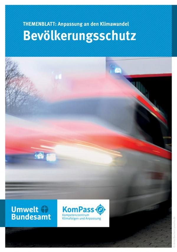 Cover von Anpassung an den Klimawandel: Bevölkerungsschutz mit einem Foto von einem mit hoher Geschwindihkeit vorberfahrenden Krankenwagen