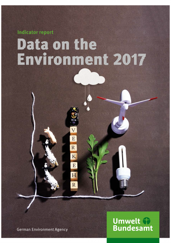 "Cover of the brochure ""Data on the Environment 2017, Indicator report"" of the German Environment Agency with a picture of different objects like a miniature wind turbine, an energy-saving bulb and a toy car."