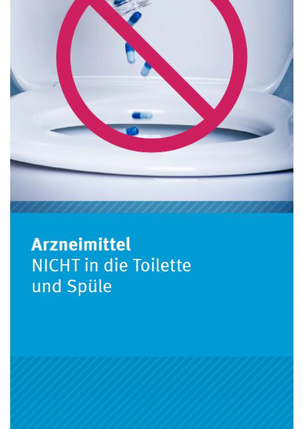 zu sehen ist eine Hand, die aus einem Glasbehälter Tabletten in die Toilette schüttet, darüber ist ein Verbosschild gestempelt