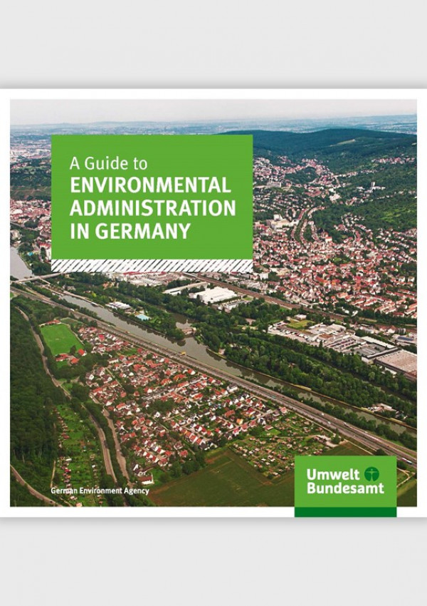 "Cover of the brochure ""A Guide to Environmental Administration in Germany"" of the German Environment Agency. The cocer photo shows an arial photo of a city."