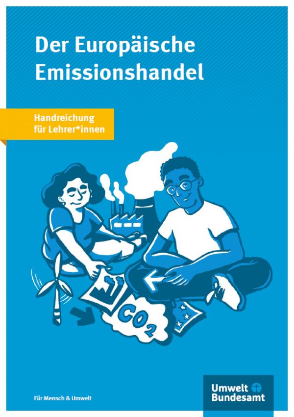 """Titelseite der Broschüre """"Der Europäische Emissionshandel - Handreichung für Lehrer*innen"""""""