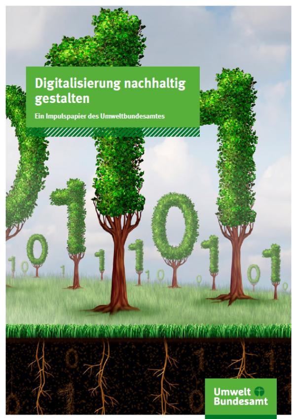 """Titelseite des Impulspapiers """"Digitalisierung nachhaltig gestalten"""" des Umweltbundesamtes"""