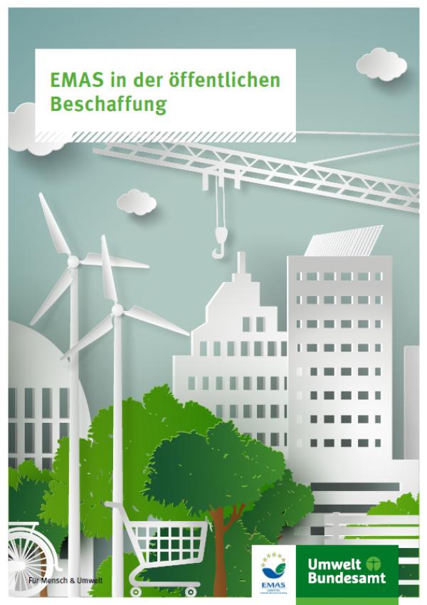 """Cover der Broschüre """"EMAS in der öffentlichen Beschaffung"""" mit einem gezeichneten Hintergrundbild einer Stadt, Windkraftanlagen, einem Fahrrad und einem Einkaufswagen. Unten die Logos des Umweltbundesamts und von EMAS"""