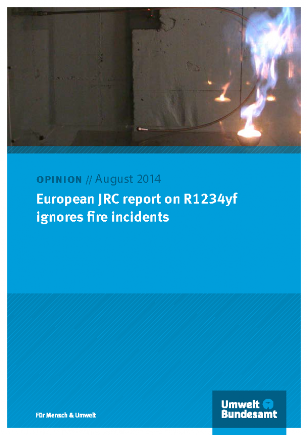 Cover of a publication with the logo of the Umweltbundesamt and the title: Opinion // August 2014: European JRC report on R1234yf ignores fire incidents