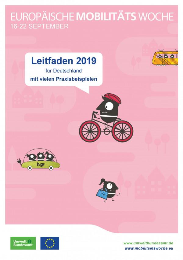 """Titelseite der Broschüre """"Europäische Mobilitätswoche: Leitfaden 2019 für Deutschland mit vielen Praxisbeispielen"""" mit Comic-Zeichnungen eines Fahrradfahrers, Fußgängers, einer Fahrgemeinschaft und einer Straßenbahn. Unten die Logos der EU und des Umweltbundesamtes."""