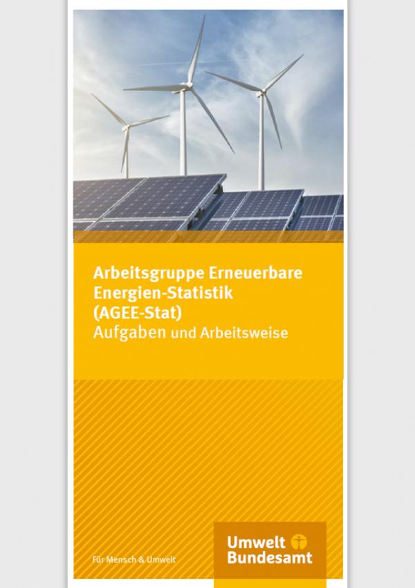 """Titelseite des Faltblatt """"Arbeitsgruppe Erneuerbare Energien-Statistik (AGEE-Stat)"""" mit einem Foto von Windenergie- und Photovoltaikanlagen"""
