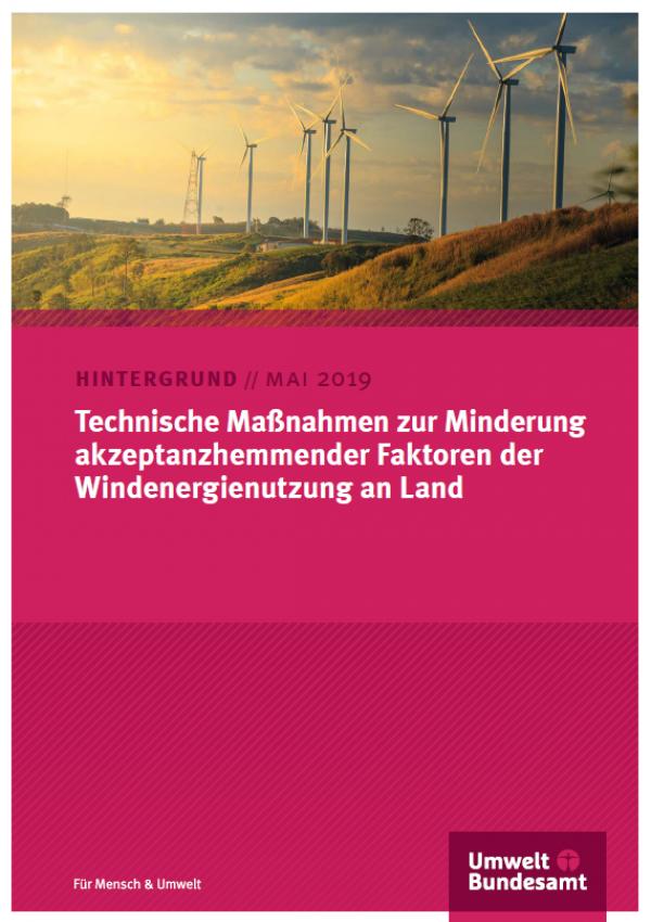 """Titelseite des Hintergrundpapiers """"Technische Maßnahmen zur Minderung akzeptanzhemmender Faktoren der Windenergienutzung an Land"""" mit Foto eines Windparks und Logo des Umweltbundesamtes"""