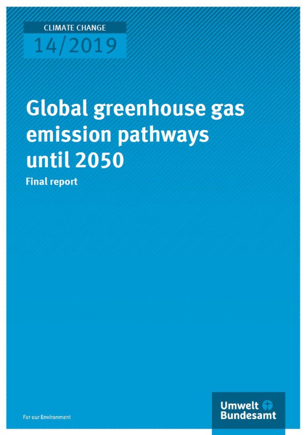 "Cover of the publication ""Climate Change 14/2019: Global greenhouse gas emission pathways until 2050"" of the Umweltbundesamt"