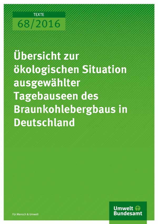 """grüne Coverseite des Texte-Bandes 68/2016 """"Übersicht zur ökologischen Situation ausgewählter Tagebauseen des Braunkohlebergbaus in Deutschland"""", unten das Logo des Umweltbundesamtes"""