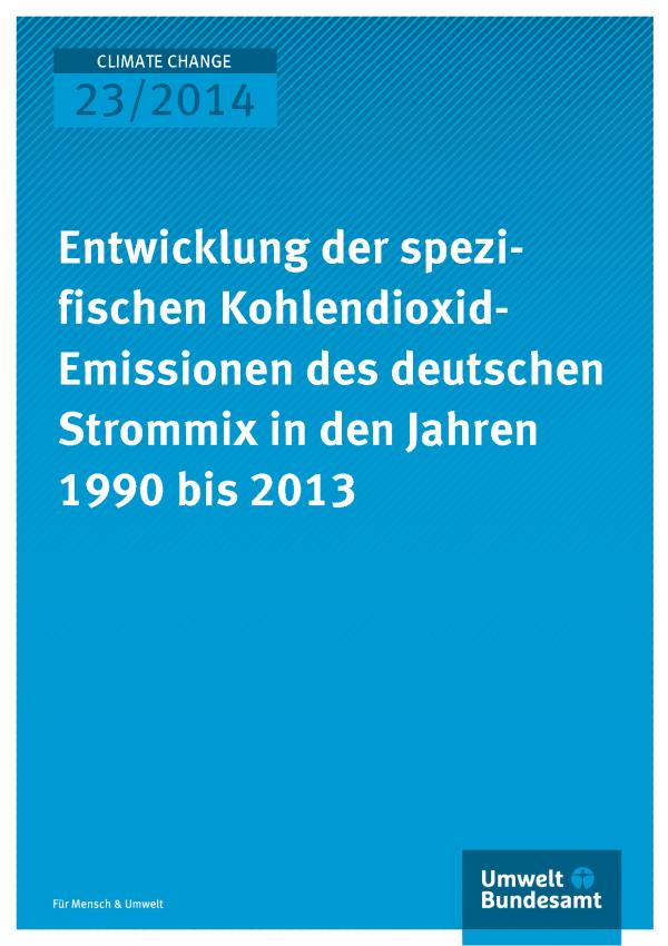 Cover von Climate Change 23/2014: Blauer Hintergrund, Logo des Umweltbundesamtes und Titel: Entwicklung der spezi-fischen Kohlendioxid-Emissionen des deutschen Strommix in den Jahren 1990 bis 2013