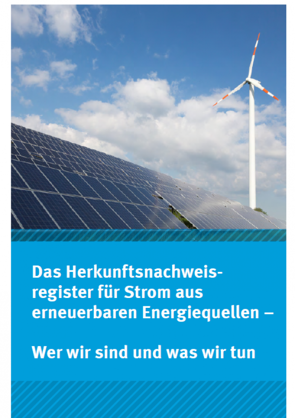 """Cover des Faltblatts """"Das Herkunftsnachweisregister für Strom aus erneuerbaren Energiequellen - Wer wir sind und was wir tun"""" mit dem Logo des Herkunftsnachweisregisters im Umweltbundesamt und einem Foto von einem Solarpark und einem Windkraftrad"""