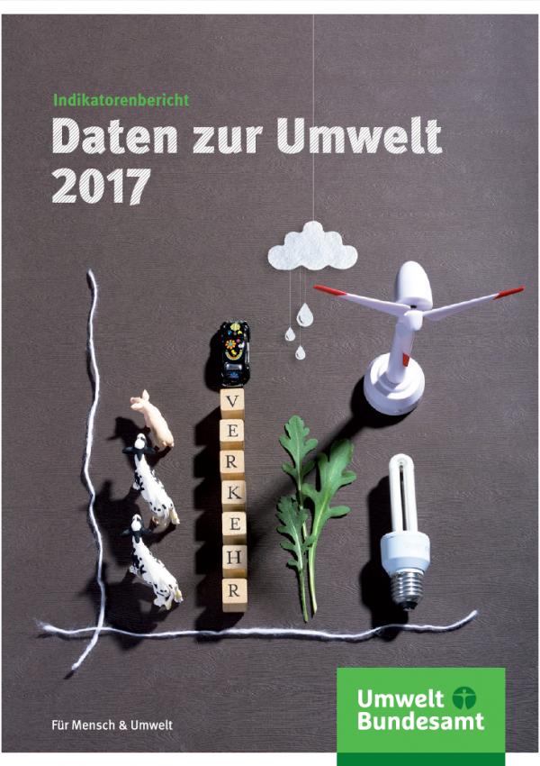 """Cover der Broschüre """"Daten zur Umwelt 2017 Indikatorenbericht"""" des Umweltbundesamtes"""