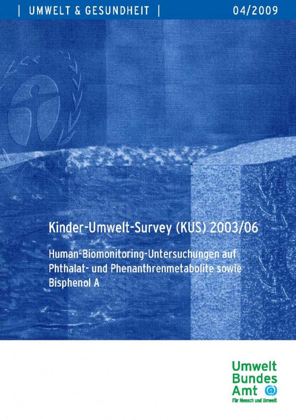 Cover von Kinder-Umwelt-Survey (KUS) 2003/06 - Human-Biomonitoring-Untersuchungen auf Phthalat- und
