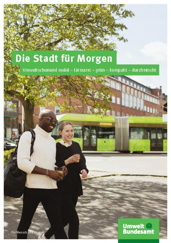 """Titelseite der Broschüre """"Die Stadt für Morgen: Umweltschonend mobil – lärmarm – grün – kompakt – durchmischt"""""""