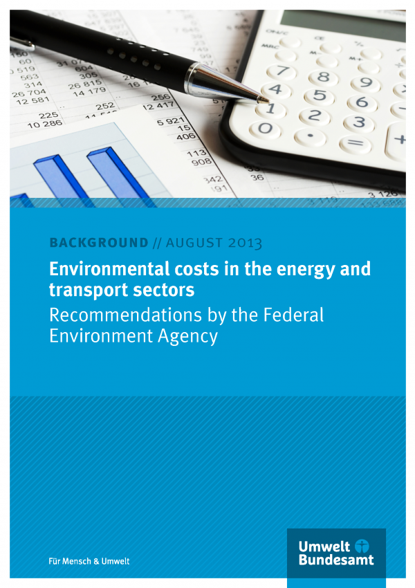 "Cover of hte background paper ""Environmental costs in the energy and transport sectors"" with a photo of a pen, a calculator, tables and charts and the logo of the Umweltbundesamt"