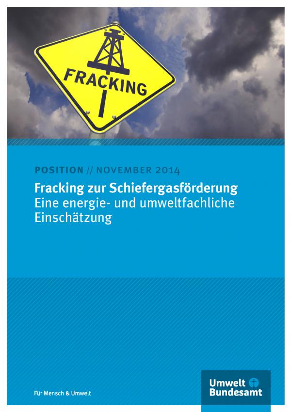 """Cover mit einem gelben Warnschild """"Fracking"""" und einem Förderturm sowie der Aufschrift: Position November 2014 Fracking zur Schiefergasförderung Eine energie- und umweltfachliche Einschätzung"""