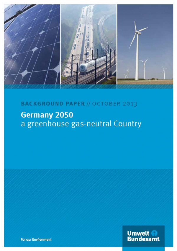 Cover of the background paper Germany 2050 - A Greenhouse Gas-Neutral Country with photos of a solar panel, a train crossing a motorway and a windfarm