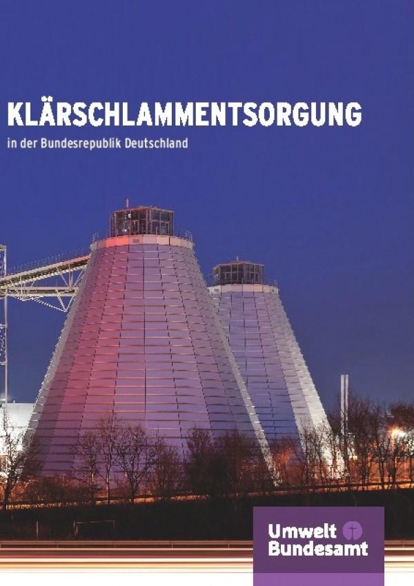 """Cover mit dem Titel """"Klärschlammentsorgung in der Bundesrepublik Deutschland"""""""