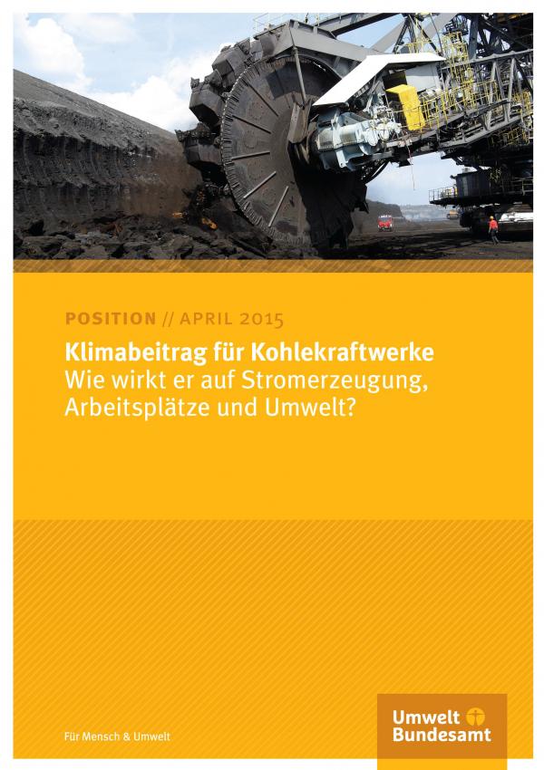 """Cover des Positionspapiers """"Klimabeitrag für Kohlekraftwerke"""" vom April 2015 mit Foto eines riesigen Kohlebaggers, unten das Logo des Umweltbundesamtes"""