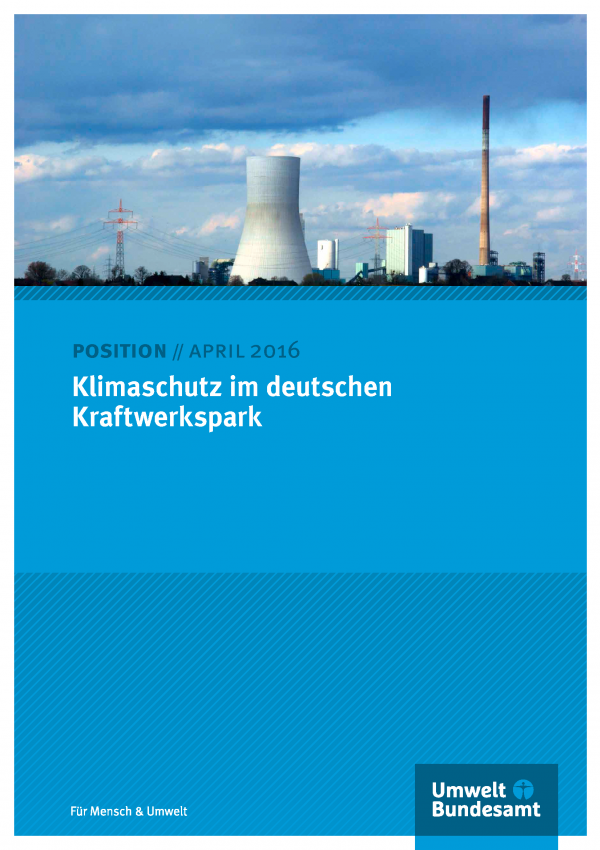 """Titelblatt des Positionspapiers """"Klimaschutz im deutschen Kraftwerkspark"""" mit einem Foto eines Kraftwerks, unten das Logo des Umweltbundesamts"""