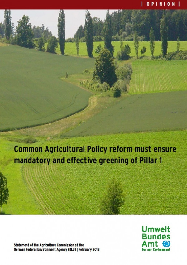 """Cover of the publication """"Common Agricultural Policy reform must ensure mandatory and effective greening of Pillar 1"""" with a photo of a landscape"""
