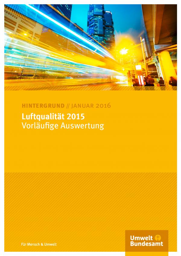 """Titelblatt der Broschüre """"Luftqualität 2015 - Vorläufige Auswertung"""" mit einem futuristsischen Bild einer Stadt, durch die ein Zug rast"""