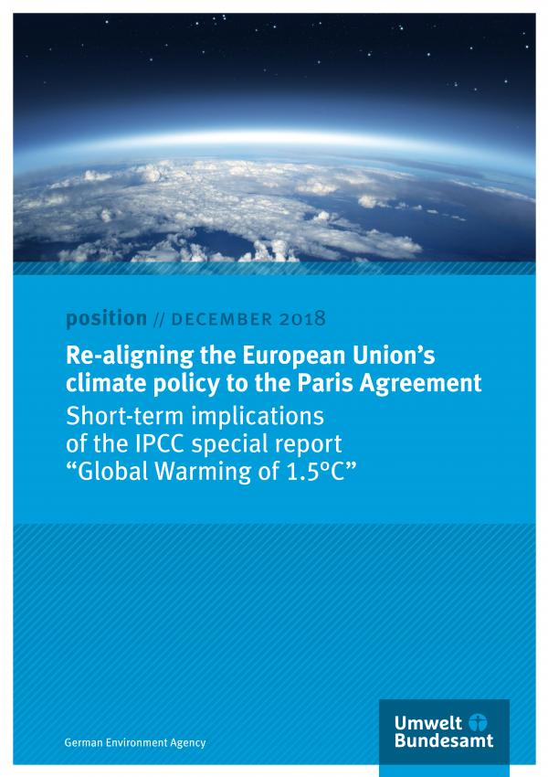 """Titelseite des Positionspapiers """"Re-Aligning European Union's Climate Policy to the Paris Agreement"""" vom Dezember 2018. Oben ein Luftbild der Erde, die von einer Wolkendecke verdeckt ist, unten das Logo des Umweltbundesamtes"""