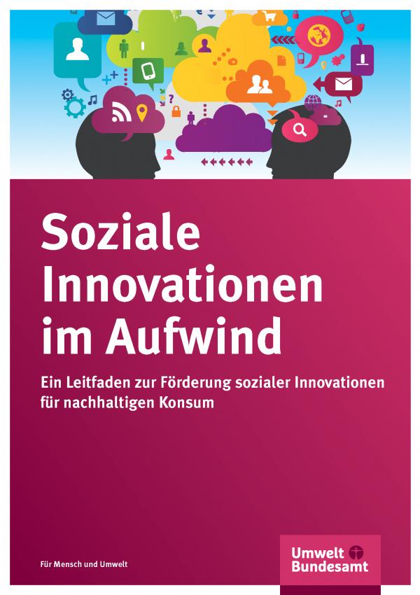 """Cover der Broschüre """"Soziale Innovationen im Aufwind"""", Titelbild: bunte Comic-Zeichnung von zwei Gesichtern, die einander zugewandt sind, und vielen Sprechblasen und Wolken, in denen Menschen, Briefumschläge, Handys, Einkaufswägen u.a. zu sehen sind"""