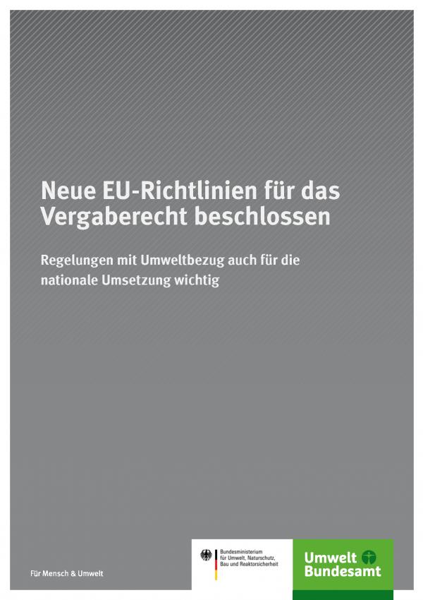 """graues Titelblatt mit der Aufschrift """"Neue EU-Richtlinien für das Vergaberecht beschlossen"""" und den Logos von UBA und Bundesumweltministerium"""