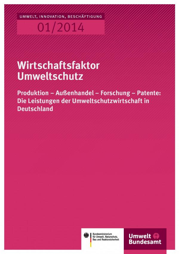 """Cover der Publikation Umwelt, Innovation, Beschäftigung 1/2014 """"Wirtschaftsfaktor Umweltschutz"""" mit den Logos des Umweltbundesamtes und des Bundesumweltministeriums"""
