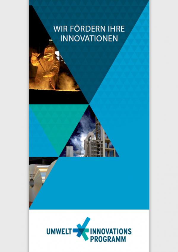 """Titelseite des Faltblatts """"Umweltinnovationsprogramm: Wir fördern Ihre Innovationen"""" mit Fotos aus der industriellen Produktion"""