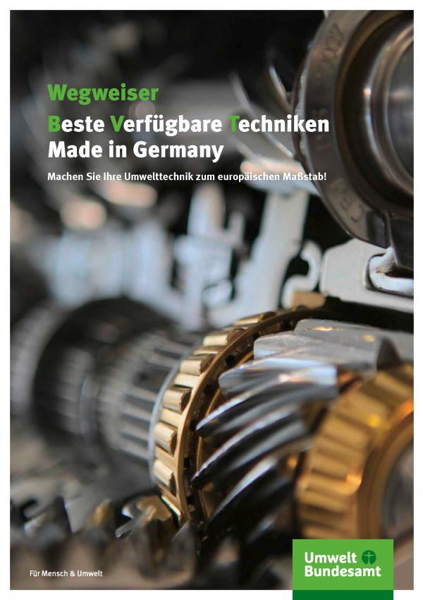 """Cover der Broschüre """"Wegweiser Beste Verfügbare Techniken Made in Germany"""" mit einem Hintergrundfoto von Zahnrädern und dem Logo des Umweltbundesamts"""