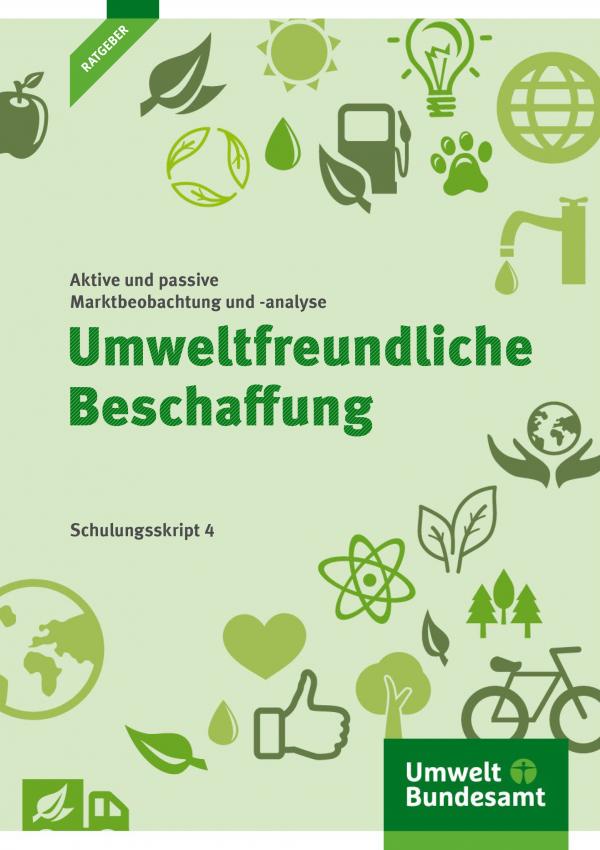Cover Umweltfreundliche Beschaffung. Schulungsskript 4 - Strategische Marktbeobachtung und -analyse