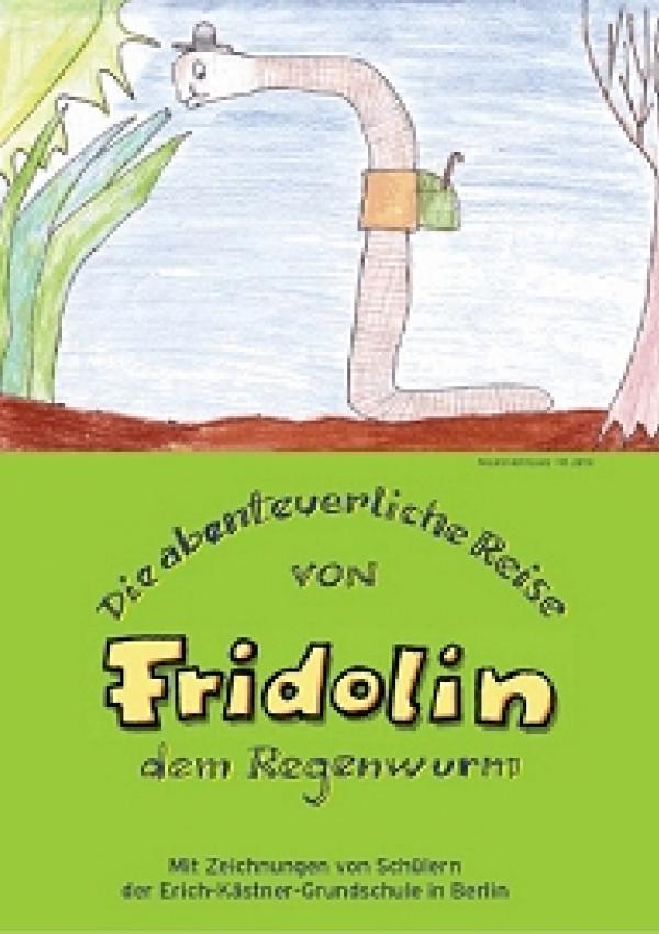 """Das Titelbild der Publikation """"Die abenteuerliche Reise von Fridolin dem Regenwurm"""" zeigt die Kinderzeichnung eines Regenwurms, der mit Gepäckbündel  auf Reisen geht."""