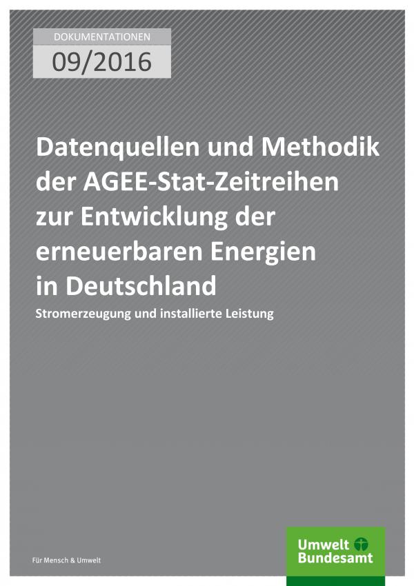 Cover der Publikation: Datenquellen und Methodik der AGEE-Stat-Zeitreihen zur Entwicklung der erneuerbaren Energien in Deutschland (weißer Text auf grauem Grund)