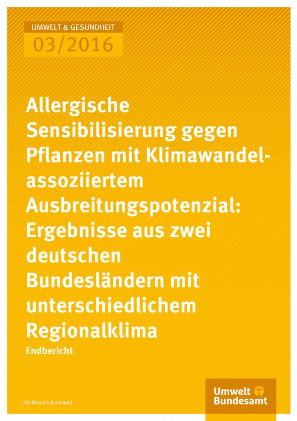 Cover der Publikation Allergische Sensibilisierung gegen Pflanzen mit Klimawandel-assoziiertem Ausbreitungspotenzial: Ergebnisse aus zwei deutschen Bundesländern mit unterschiedlichem Regionalklima (weiße Schrift auf gelbem Grund)